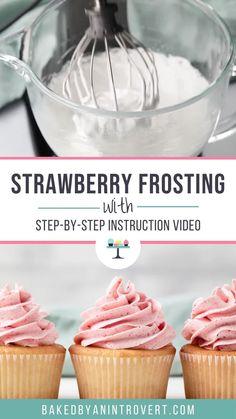 Strawberry Frosting Recipes, Strawberry Buttercream, Swiss Meringue Buttercream, Strawberry Sauce, Strawberry Desserts, Easy No Bake Desserts, Homemade Desserts, Homemade Frosting, Cupcake Cakes