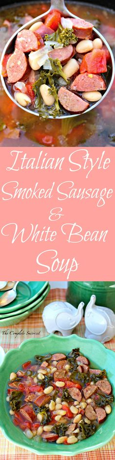 Italian Style Smoked Sausage and White Bean Soup ~ A hearty mixture of white beans, kale, and Italian style smoked sausage in a broth enhanced by rosemary and garlic ~ The Complete Savorist Bean Soup Recipes, Chili Recipes, Slow Cooker Recipes, White Bean Soup, White Beans, Healthy Cooking, Healthy Recipes, Chili Soup, Hot Soup