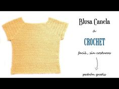BLUSA Canela a CROCHET SIN COSTURAS (muy fácil) paso a paso en ESPAÑOL. - YouTube Crochet Blouse, Knit Crochet, Crochet Designs, Knitting Needles, Doll Clothes, Stitch, Sewing, Sweaters, Window Curtains