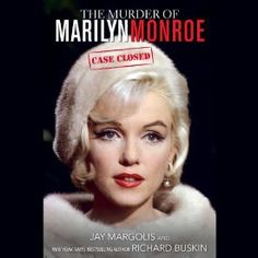 In The Murder of Marilyn Monroe: Case Closed, renowned MM expert Jay Margolis and New York Times best-selling author Richard Buskin finally lay to rest more than 50 years of wild speculation and misguided assertions by actually naming the screen goddess's killer. At the same time, they use the testimony of eyewitnesses to describe exactly what took place inside her house on Fifth Helena Drive in Los Angeles's Brentwood neighborhood.