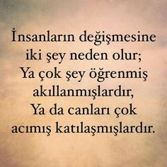 Değişim... Wall Quotes, Poetry Quotes, Love Words, Beautiful Words, 50th Birthday Quotes, Leadership, Amazing Inspirational Quotes, Believe, Country Music Quotes