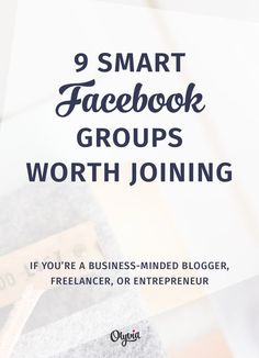 9 of the BEST Facebook Groups for Women Bloggers, Freelancers, + Entrepreneurs. Everything in this list is spam-free + filled with helpful and smart people. via @OlyviaMedia