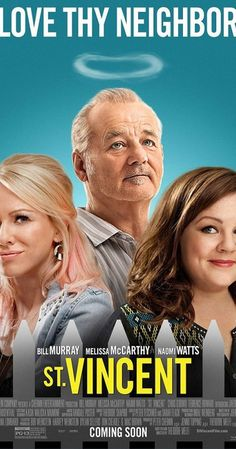 Directed by Theodore Melfi.  With Bill Murray, Melissa McCarthy, Naomi Watts, Jaeden Lieberher. A young boy whose parents have just divorced finds an unlikely friend and mentor in the misanthropic, bawdy, hedonistic war veteran who lives next door.