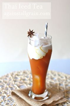 Thai Iced Tea (a yummy, but much healthier version than what you'd get at a restaurant)