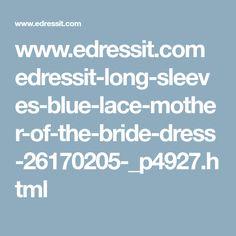 www.edressit.com edressit-long-sleeves-blue-lace-mother-of-the-bride-dress-26170205-_p4927.html