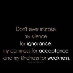 Silence, Calmness, Kindness...