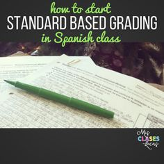 How to Start Standard Based Grading in Spanish class I have had a few questions lately about how I grade, so I figured it was time for a p...