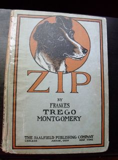 Zip - The Adventures of a Frisky Fox Terrier - 1917 edition -  il. by Violet Moore Higgins - Frances Trego Montgomery.