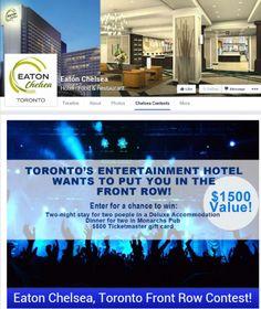 Eaton Chelsea Toronto Front Row Contest