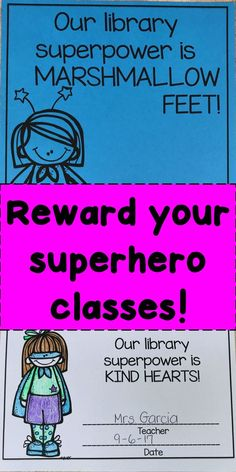 One Of My Best Elementary School Library Ideas Is To Award These Superhero Awards For