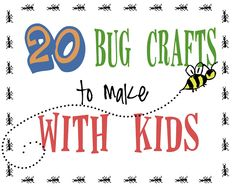 20 bug crafts to make with kids #kidcraft #bugs #summer - Liz on Call