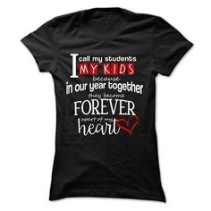 Make this awesome proud Teacher: Teacher T-shirt - My Students, My Kids as a great gift job Shirts T-Shirts for Teachers