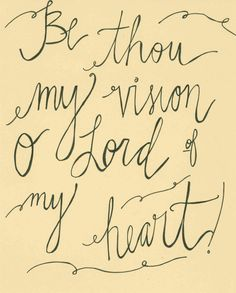 Be Thou My Vision Hand Lettered Lyric by LoveLetterings on Etsy, $15.00