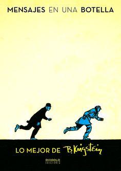 """""""MENSAJES EN UNA BOTELLA"""" De Bernard Krigstein. Recopilación de las mejores historias del gran dibujante, empezando con sus primeras creaciones , pasando por sus días de gloria en EC Cómics yllegando a sus audaces experimentos en Atlas Comics con Stan Lee como editor. Contiene también reproducciones originales, phototats de la colección del autor y notas editoriales con datos históricos redactadas por Greg Sadowski. Cartoné. Color. 34,95 euros. Diábolo."""