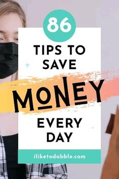 This list of 86 tips to save money will give you tons of ideas to start saving more and create better saving habits #SaveMoney #BudgetTips #PersonalFinance