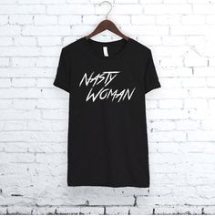 Nasty Woman Shirt. Such a nasty woman. Womens Shirt. by bravocustomprinting on Etsy https://www.etsy.com/listing/474148912/nasty-woman-shirt-such-a-nasty-woman