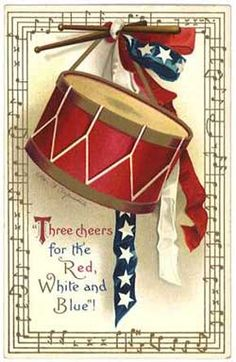 """Three cheers for the Red, White and Blue!"" ~ Vintage patriotic 4th of July postcard."