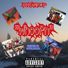WhooP'n (Prod. By G5yveLikeThis) by PHONKP