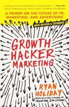 Ryan Holiday is the author of GROWTH HACKER MARKETING: A Primer on the Future of PR, Marketing, and Advertising. Ryan shares how authors can use growth hacking marketing, a technique developed in Silicon Valley, to launch their books. Marketing En Internet, Inbound Marketing, Marketing Digital, Marketing And Advertising, Marketing Books, Marketing Budget, Affiliate Marketing, Start Ups, New Books