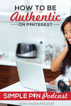 Learn how to be authentic on Pinterest to grow your community and connect with your readers on the Simple Pin Podcast with @andiemitchell.
