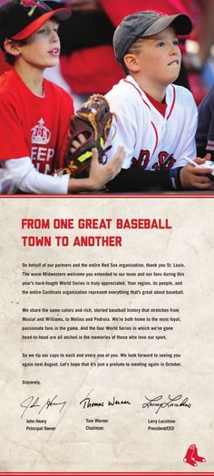 This ad from the Boston Red Sox ran in the St. Louis Post-Dispatch on Tuesday 11/5/13. Totally classy!! Thank you Boston, for this awesome gesture and a fantastic World Series!