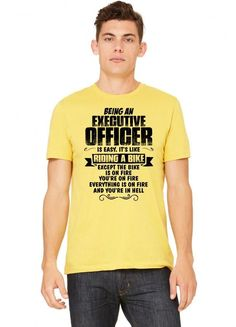 being an executive officer copy Tshirt