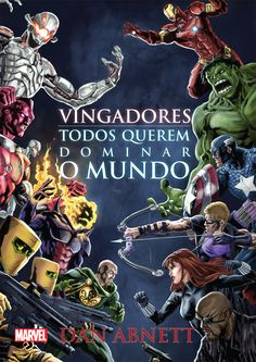 Vingadores: todos querem dominar o mundo, Dan Abnett. Capa - Will Conrad