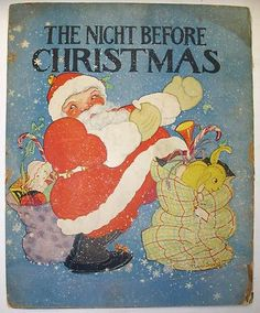 The Night Before Christmas Soft Cover Book Illustrated by Fern Bisel Peat 1932 Christmas Fern, Christmas Cover, Father Christmas, Vintage Christmas, Xmas, Merry Christmas, Childrens Christmas Books, Children Books, Illustrations Vintage