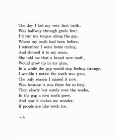 """thepoeticunderground: """"Teeth"""" April 20th. I'm actually really proud of this poem okay. How has it already been more than a year since I wrote these poems?"""