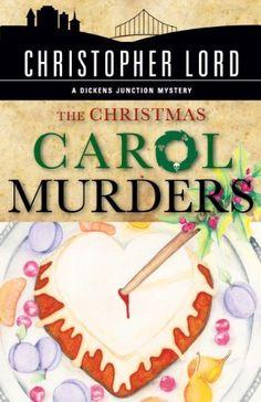 The Christmas Carol Murders (The Dickens Junction Mysteries) von Christopher Lord, http://www.amazon.de/dp/B00FHMDUZI/ref=cm_sw_r_pi_dp_2EMGsb00W8C7Z