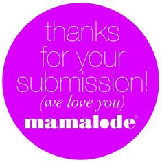 Thank you! | Mamalode