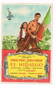"""El Acorazado Cinéfilo - Le Cuirassé Cinéphile: Programas de mano: """"El Hidalgo"""" (""""California Conqu..."""