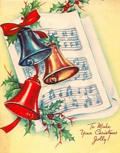 How musical the Christmas Bells are. Christmas Card Images, Vintage Christmas Images, Christmas Past, Christmas Bells, Retro Christmas, Christmas Greeting Cards, Christmas Pictures, Christmas Greetings, Holiday Cards