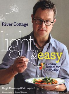 River Cottage Light & Easy by Hugh Fearnley-Whittingstall (9781408853535) | Buy online at Bookworld