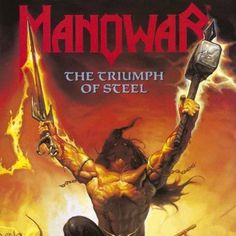 The Triumph of Steel by Manowar (CD, Heavy Metal Manowar Band, Master Of The Wind, Hard Rock, Cool Album Covers, Metal Albums, Nu Metal, Power Metal, Best Albums, Rock Music