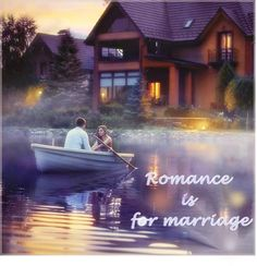 romance is for marriage