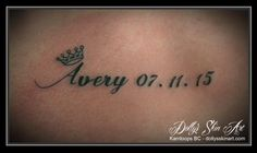 black font lettering Avery dates small crown daughter tattoo kamloops dolly's skin art