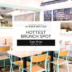 New York City's Egg Shop was voted Hottest Brunch Spot on the Victoria's Secret Summer Hot List! This buzzy Nolita destination always has a line out the door—but once you've tried their egg sandwiches, you'll understand why.