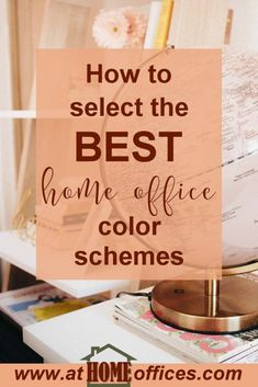 Home Office Colors: How to Select The Best Colors