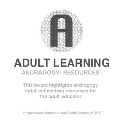 ADULT LEARNING / Board / Andragogy: Resources