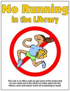 No Running in the Library  (make sure you read the small print) | Flickr - Photo Sharing! Via Enokson's Photostream