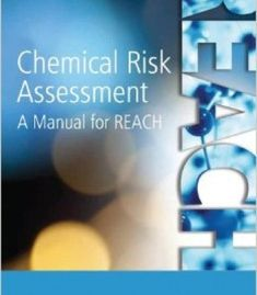 Chemical Risk Assessment: A Manual For Reach PDF