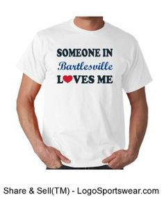 Check out this Someone In Bartlesville Loves me T-shirt available at Bartlesville Blues