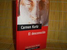 CARMEN KURTZ,,EL DESCONOCIDO,,,COLECCION PREMIO PLANETA