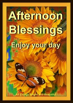 Afternoon Delight, Good Afternoon, Blessed, Autumn Fall, Beautiful