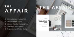 The Affair is a clean responsive Wordpress Theme for personal blogging and magazines.  Enjoy the minimalist look, well-thought typography and various post format options, including slideshows, gall...