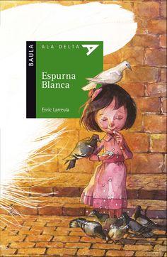 DESEMBRE-2016. Enric Larreula. Espurna blanca. Ficció (9-11 anys). Receptes per a pares.