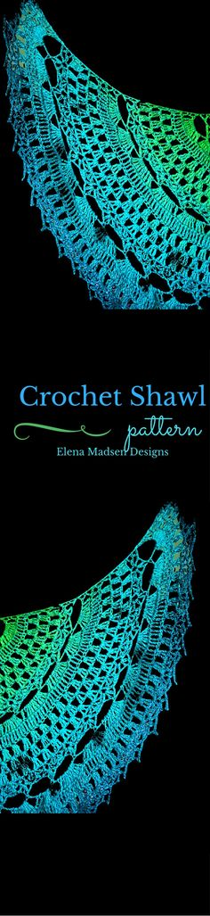 Crochet shawl pattern from Elena Madsen Designs on Etsy. Fully written and charted! Make in your favorite colors. Goes well with a long gradient yarn :-)