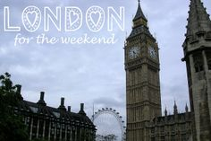 weekend travel Archives - Duchess of Plumewood Weekend In London, Weekend Trips, Study Abroad, Big Ben, Places To Visit, Around The Worlds, England, Europe, Explore