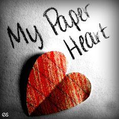 Inspiration: My Paper Heart by Francesca Battistelli.